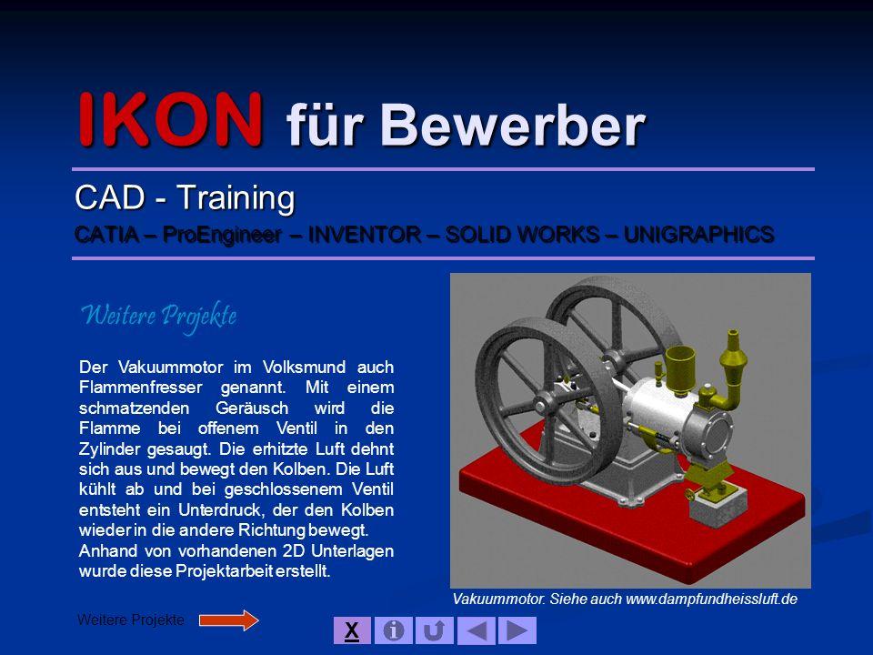 IKON für Bewerber CAD - Training Weitere Projekte