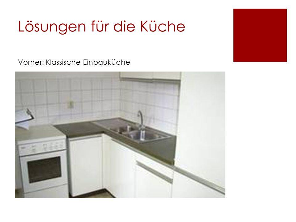 Lösungen für die Küche Vorher: Klassische Einbauküche