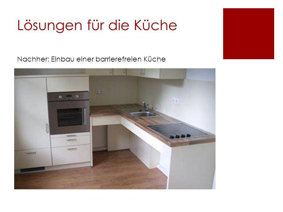 Lösungen für die Küche Nachher: Einbau einer barrierefreien Küche