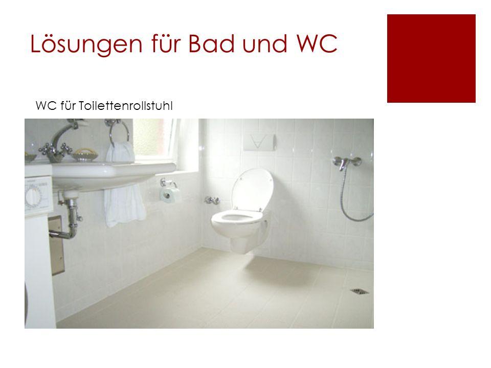Lösungen für Bad und WC WC für Toilettenrollstuhl