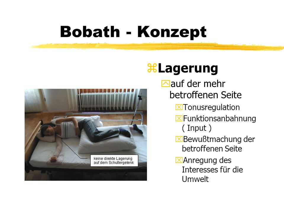 Bobath - Konzept Lagerung auf der mehr betroffenen Seite
