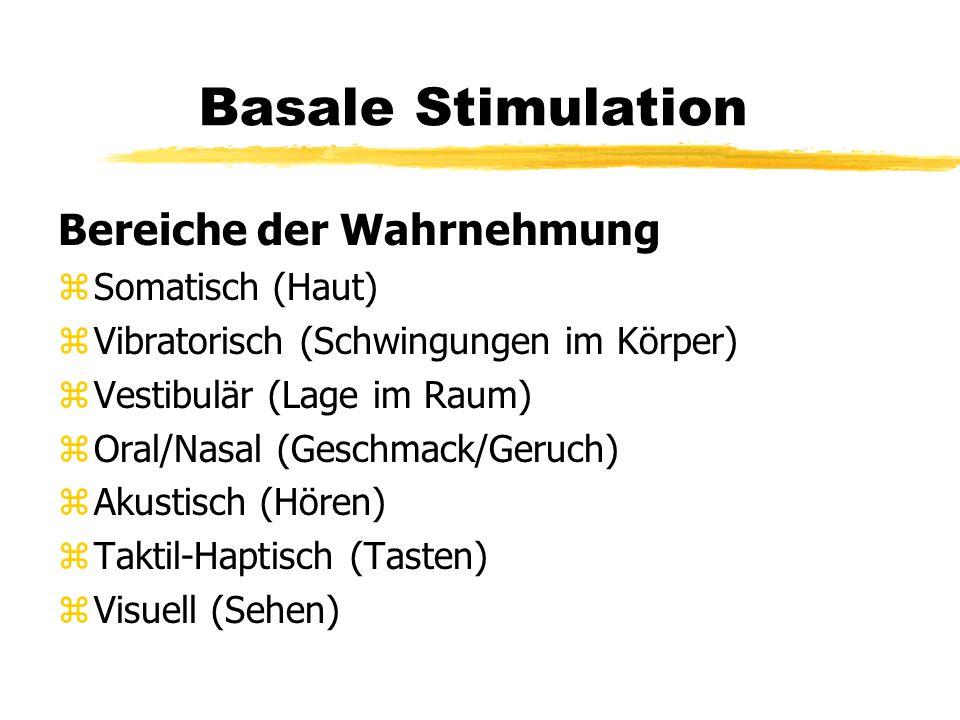 Basale Stimulation Bereiche der Wahrnehmung Somatisch (Haut)