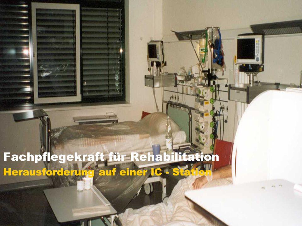 Fachpflegekraft für Rehabilitation
