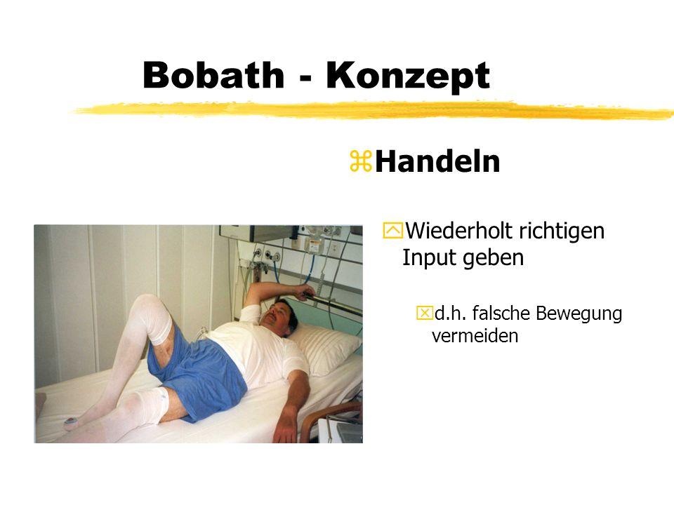 Bobath - Konzept Handeln Wiederholt richtigen Input geben