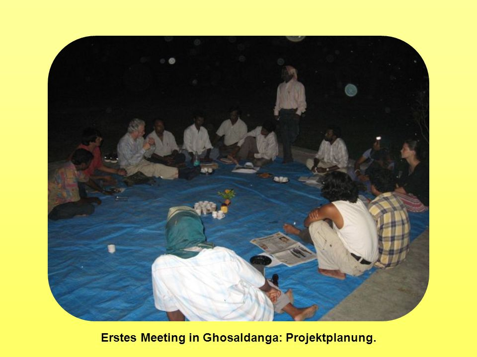 Erstes Meeting in Ghosaldanga: Projektplanung.