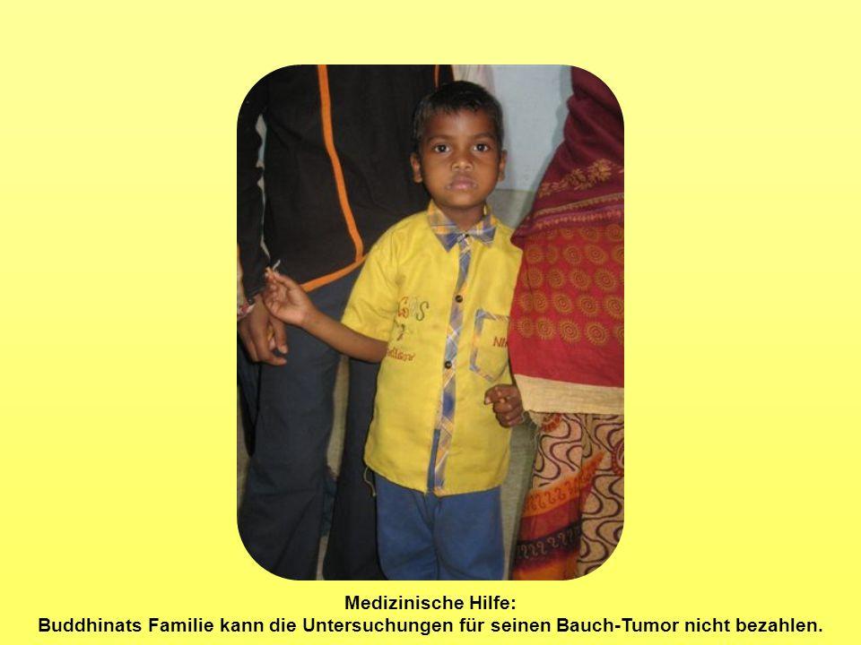 Medizinische Hilfe: Buddhinats Familie kann die Untersuchungen für seinen Bauch-Tumor nicht bezahlen.