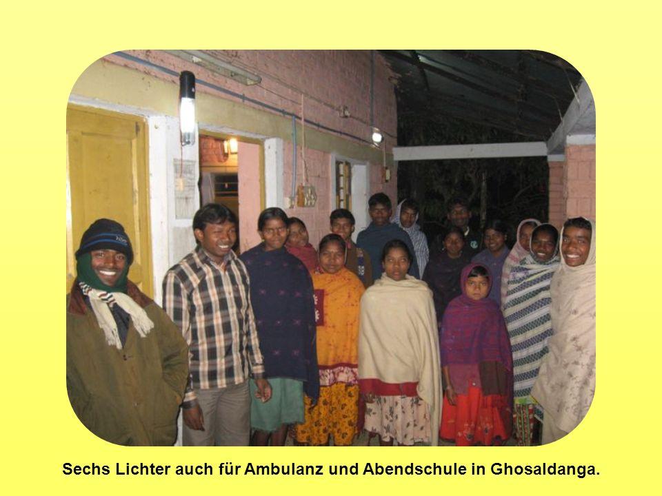 Sechs Lichter auch für Ambulanz und Abendschule in Ghosaldanga.