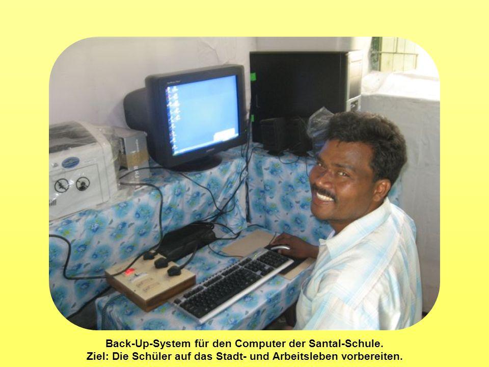 Back-Up-System für den Computer der Santal-Schule