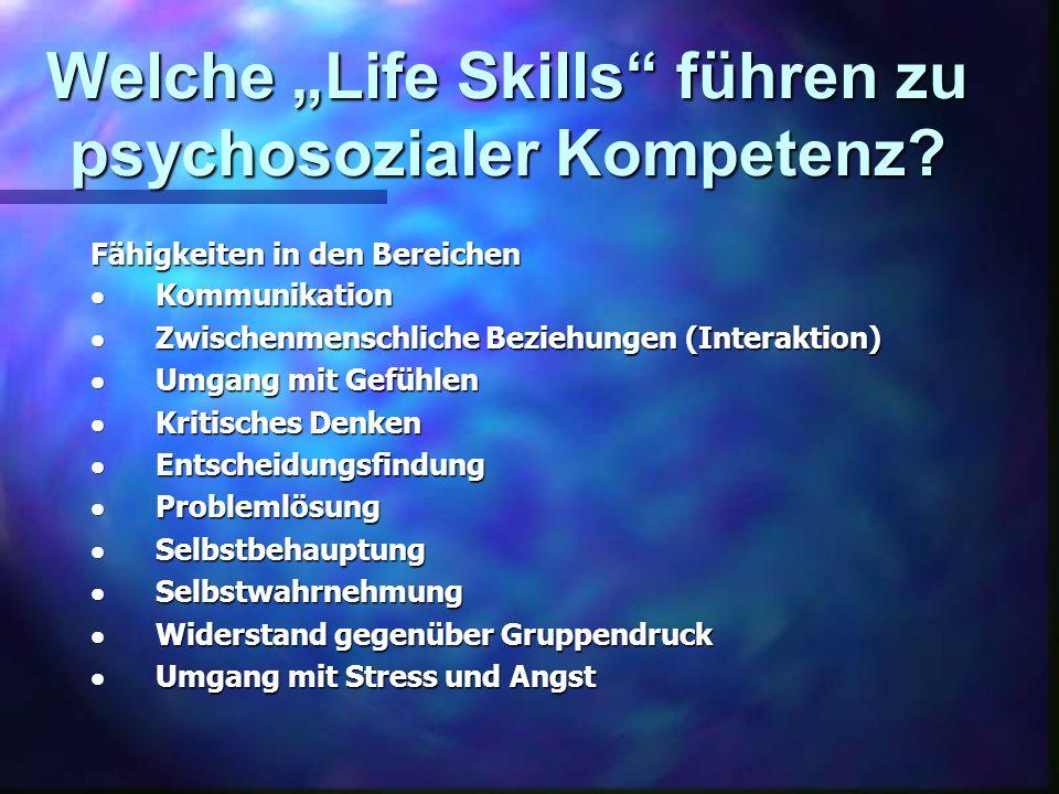 """Welche """"Life Skills führen zu psychosozialer Kompetenz"""