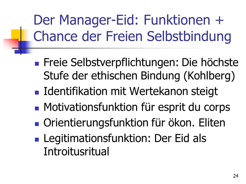 Der Manager-Eid: Funktionen + Chance der Freien Selbstbindung