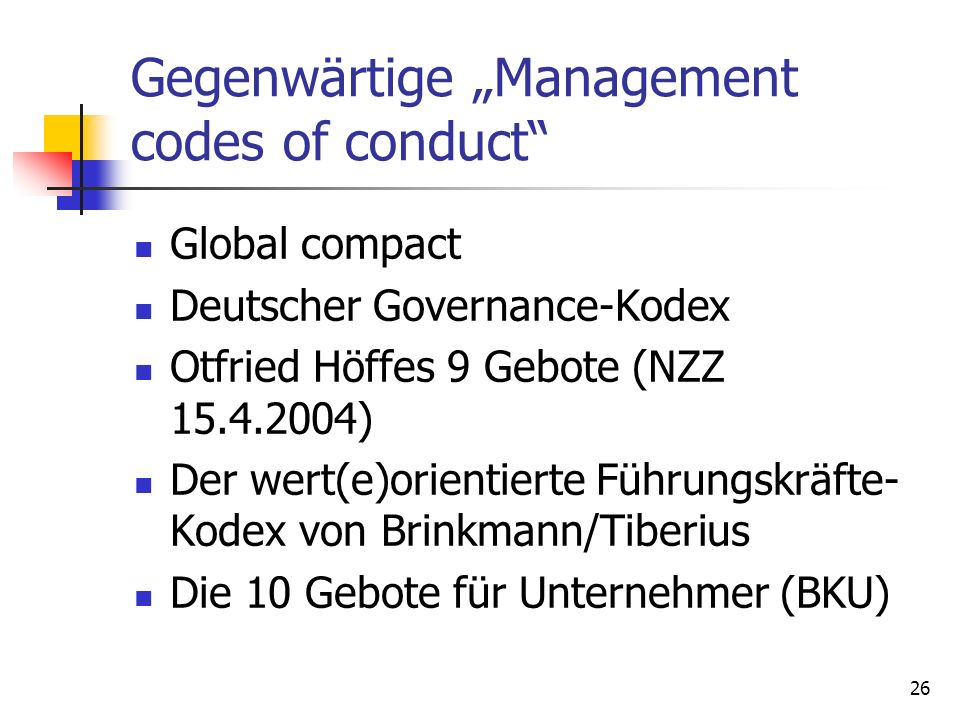 "Gegenwärtige ""Management codes of conduct"