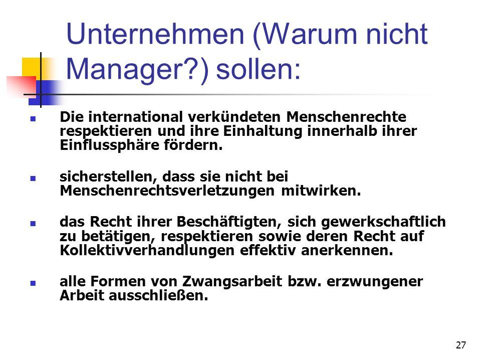 Unternehmen (Warum nicht Manager ) sollen: