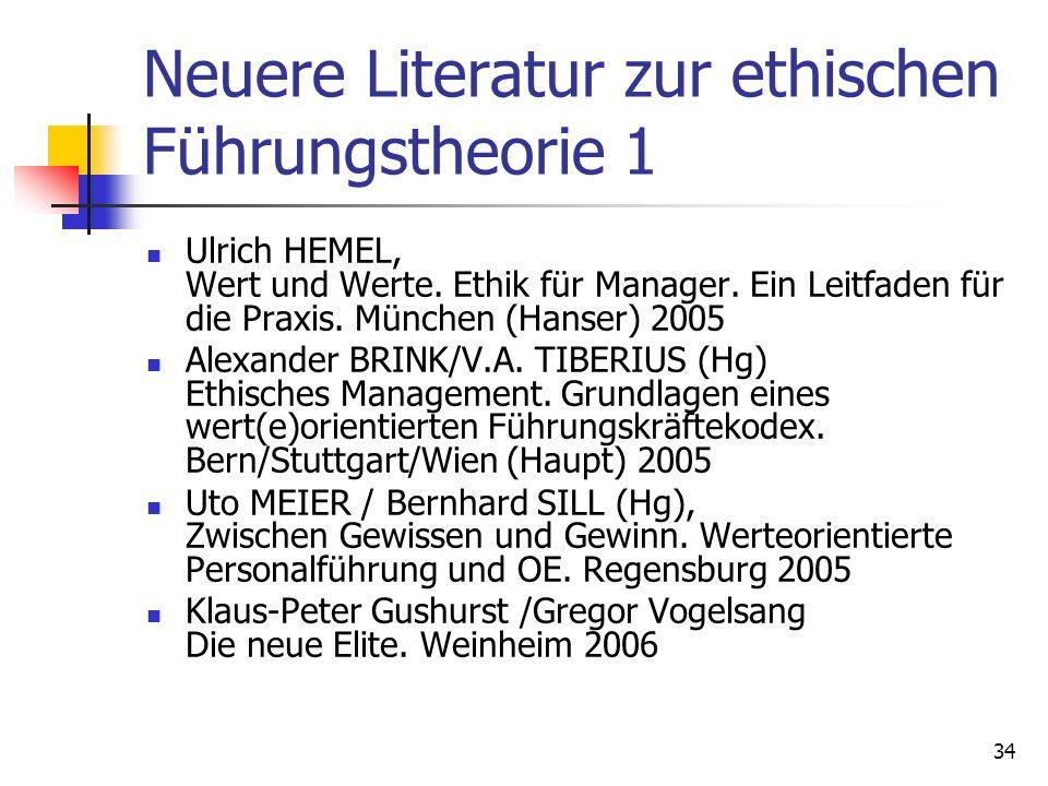 Neuere Literatur zur ethischen Führungstheorie 1