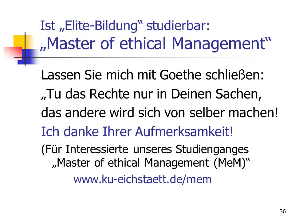 "Ist ""Elite-Bildung studierbar: ""Master of ethical Management"