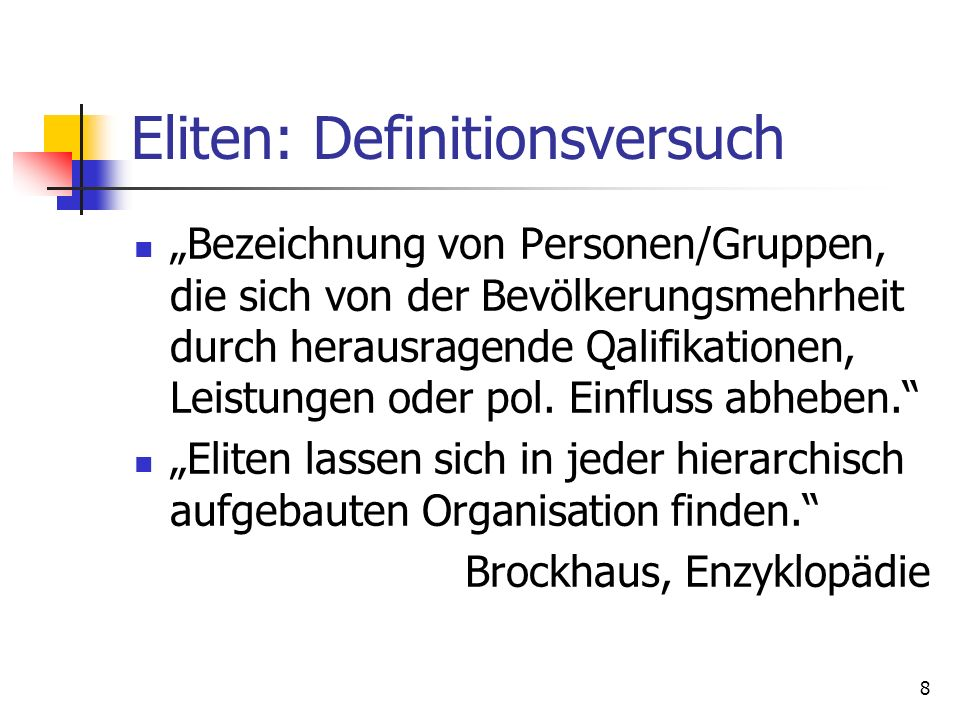 Eliten: Definitionsversuch
