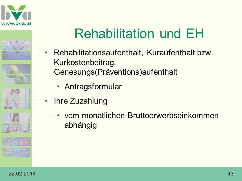 Rehabilitation und EH Rehabilitationsaufenthalt, Kuraufenthalt bzw. Kurkostenbeitrag, Genesungs(Präventions)aufenthalt.