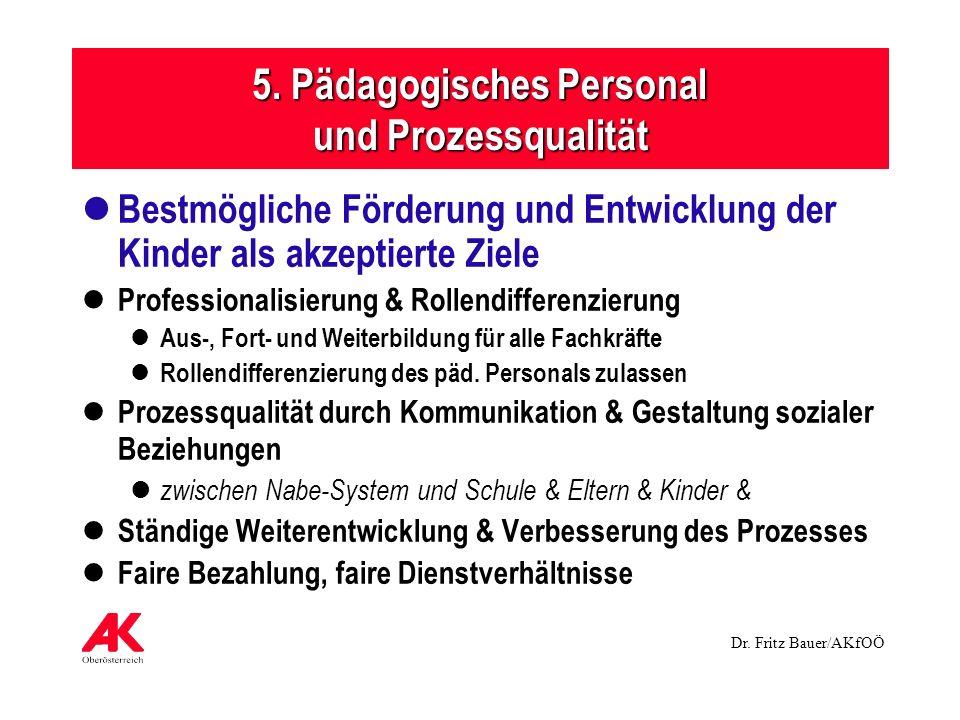 5. Pädagogisches Personal und Prozessqualität