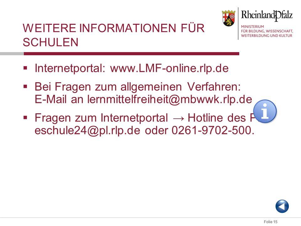 WEITERE INFORMATIONEN FÜR SCHULEN