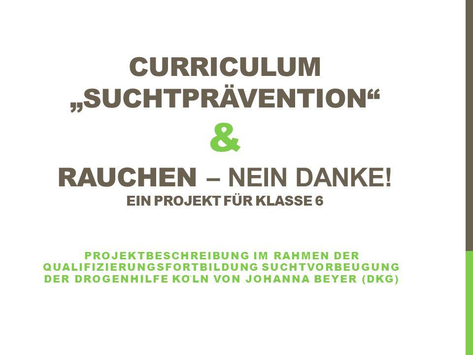 """curriculum """"suchtprävention & Rauchen – nein danke"""
