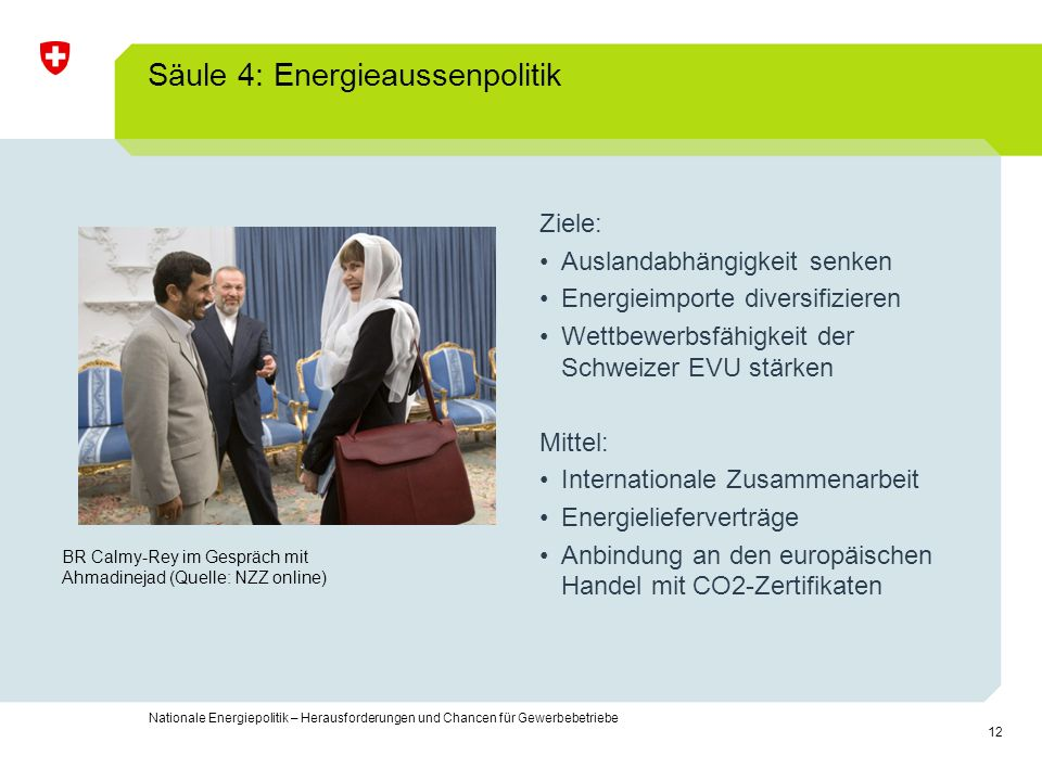 Säule 4: Energieaussenpolitik