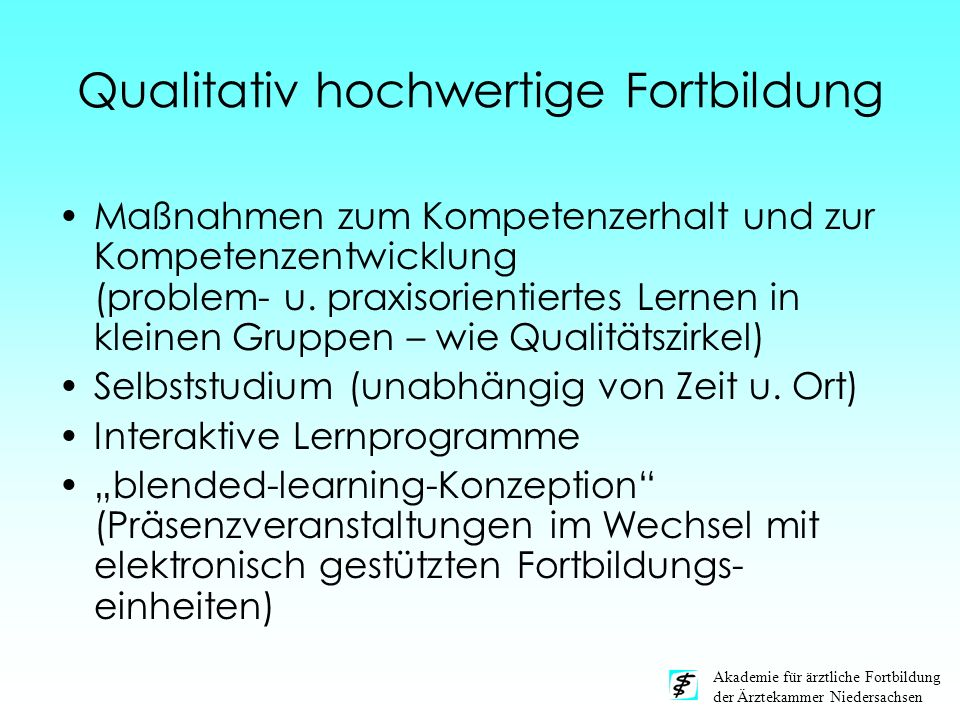 Qualitativ hochwertige Fortbildung