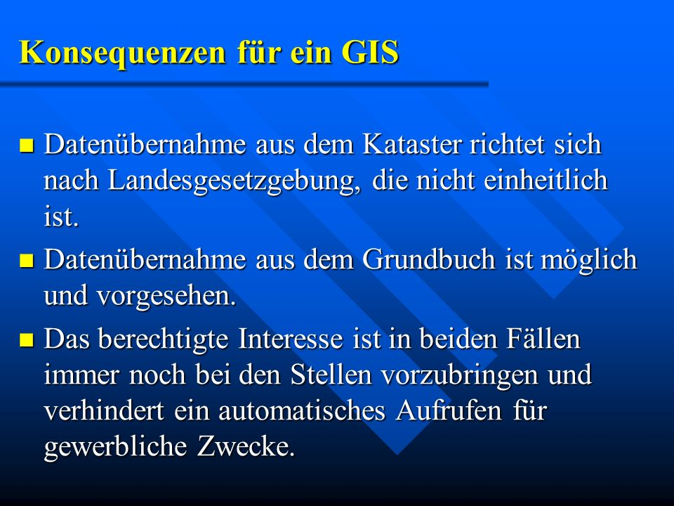 Konsequenzen für ein GIS