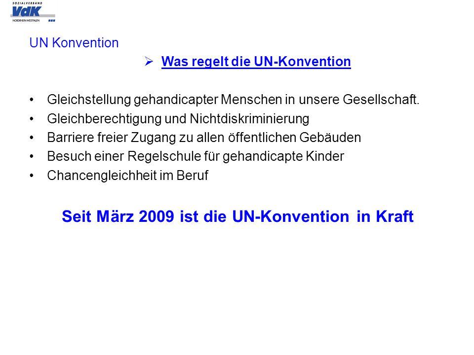 Seit März 2009 ist die UN-Konvention in Kraft