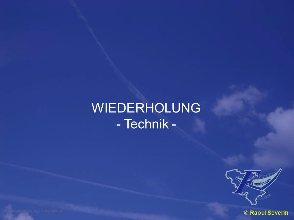 WIEDERHOLUNG - Technik - © Raoul Severin