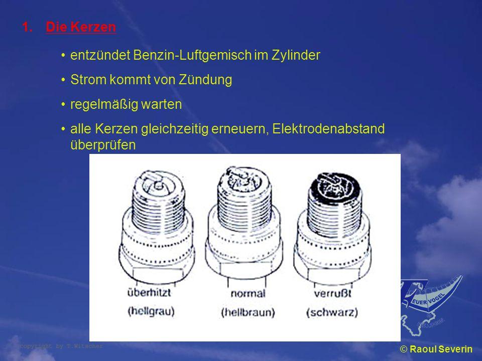 entzündet Benzin-Luftgemisch im Zylinder