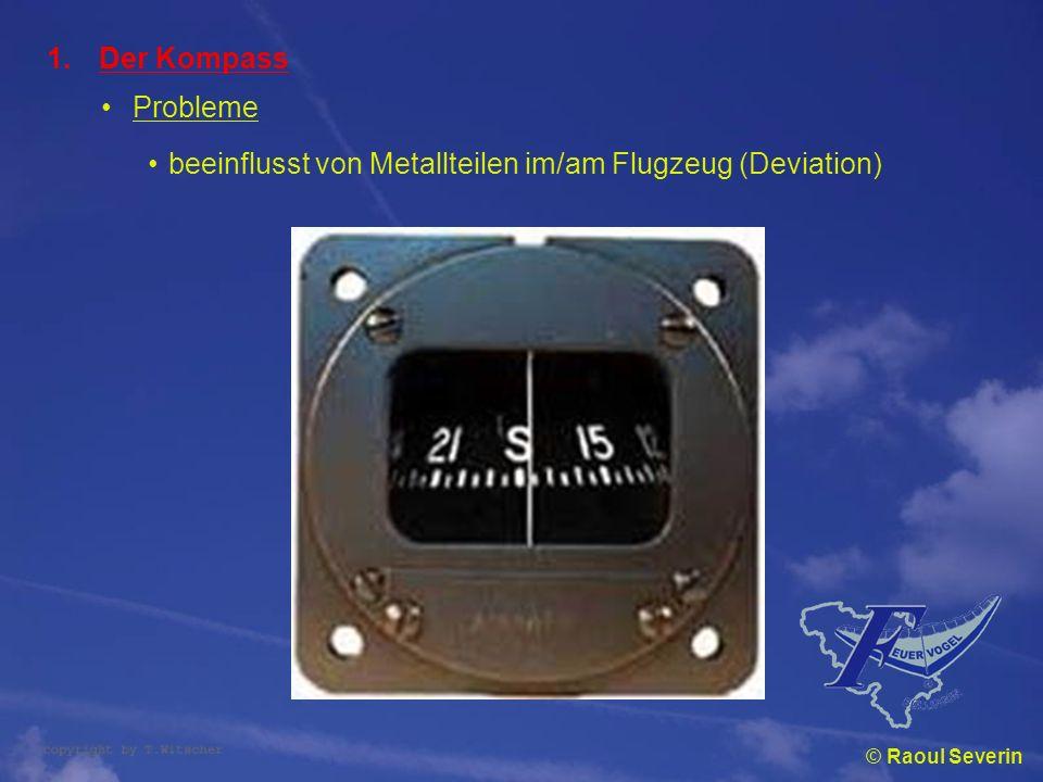 beeinflusst von Metallteilen im/am Flugzeug (Deviation)