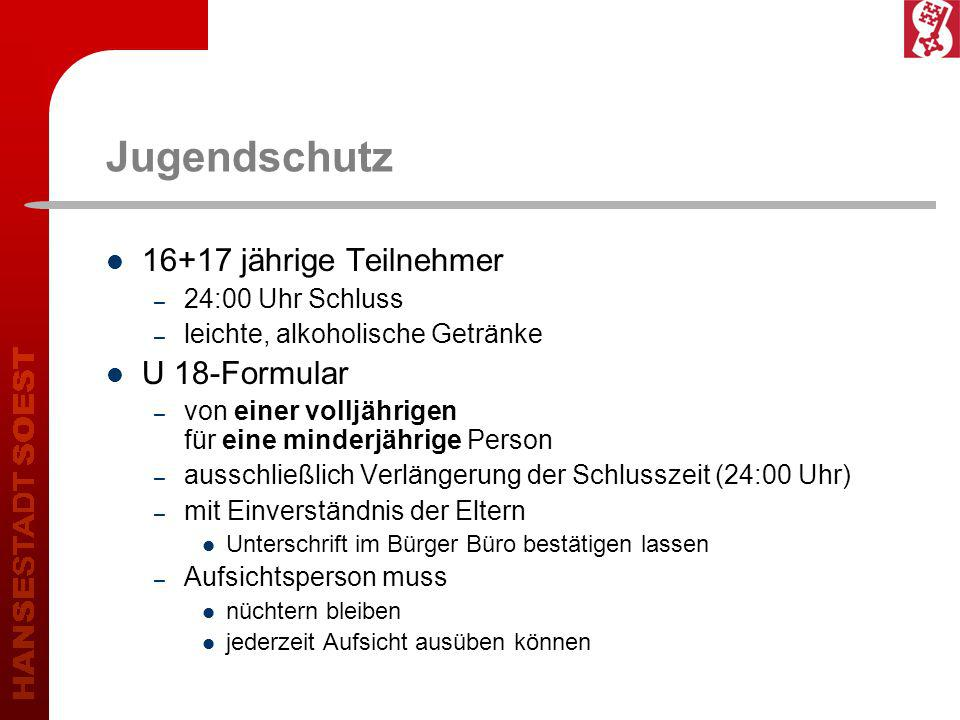 Jugendschutz 16+17 jährige Teilnehmer U 18-Formular 24:00 Uhr Schluss