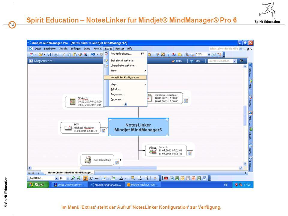 © Spirit Education Im Menü Extras steht der Aufruf NotesLinker Konfiguration zur Verfügung.