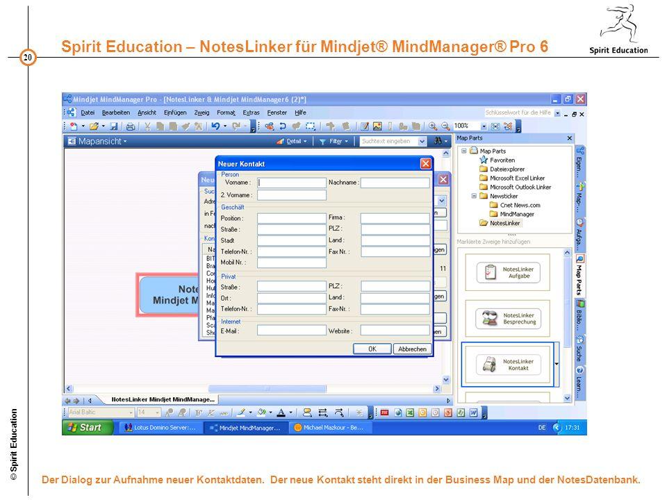 © Spirit Education Der Dialog zur Aufnahme neuer Kontaktdaten.