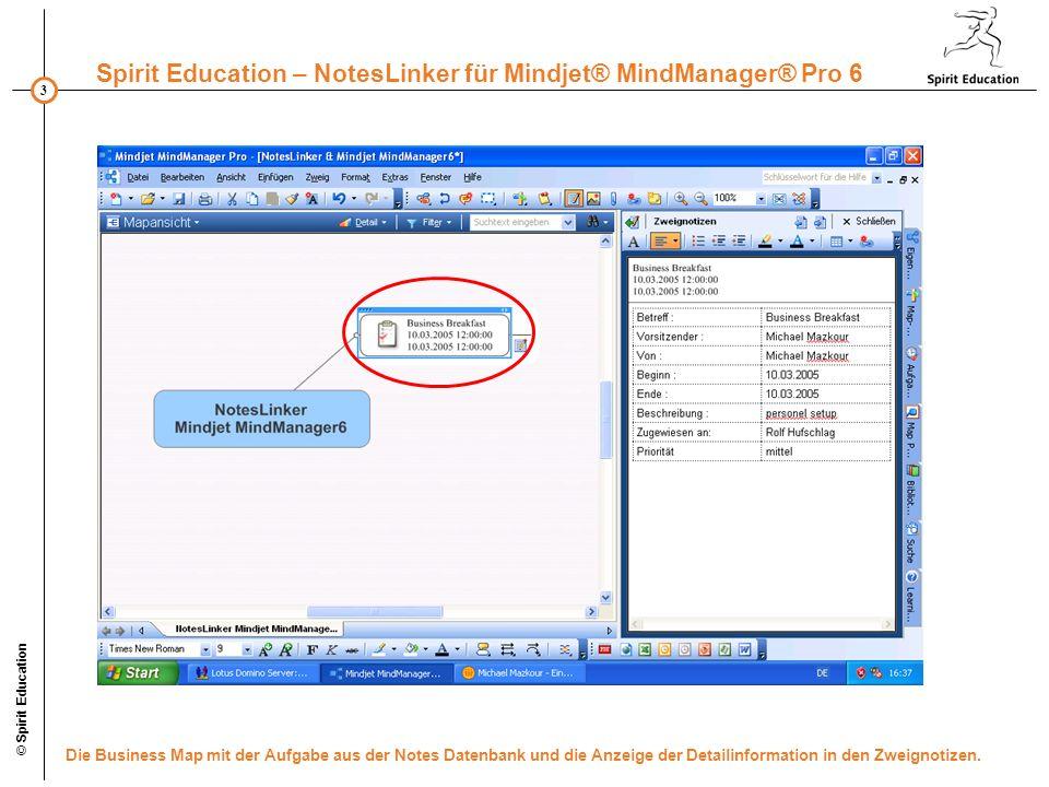 © Spirit Education Die Business Map mit der Aufgabe aus der Notes Datenbank und die Anzeige der Detailinformation in den Zweignotizen.