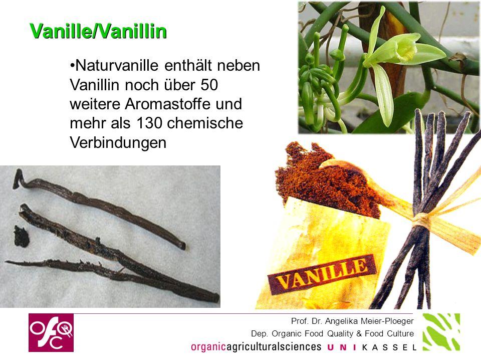 Vanille/Vanillin Naturvanille enthält neben Vanillin noch über 50 weitere Aromastoffe und mehr als 130 chemische Verbindungen.