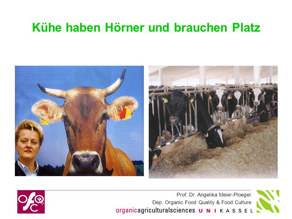 Kühe haben Hörner und brauchen Platz