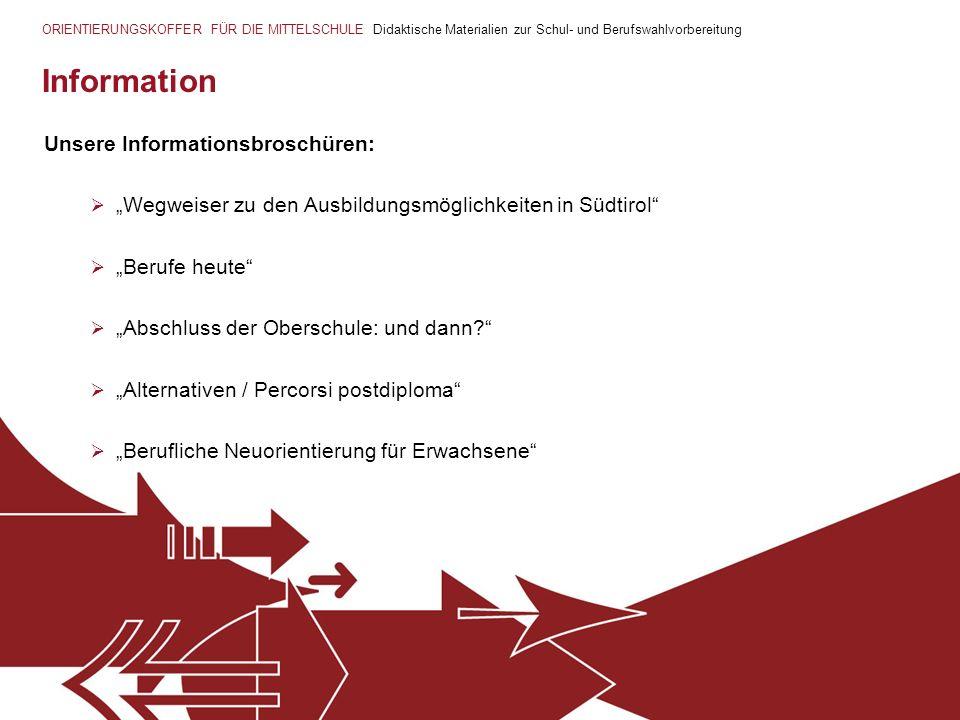 Information Unsere Informationsbroschüren: