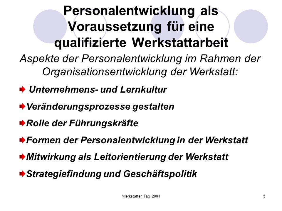 Personalentwicklung als Voraussetzung für eine qualifizierte Werkstattarbeit