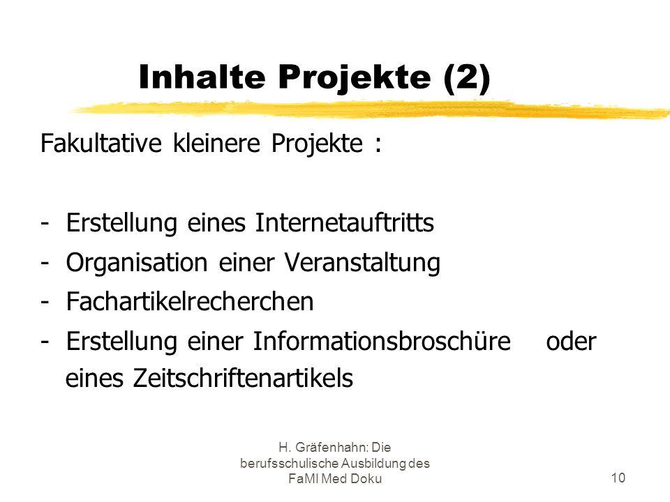 H. Gräfenhahn: Die berufsschulische Ausbildung des FaMI Med Doku