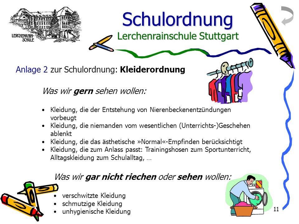 Anlage 2 zur Schulordnung: Kleiderordnung