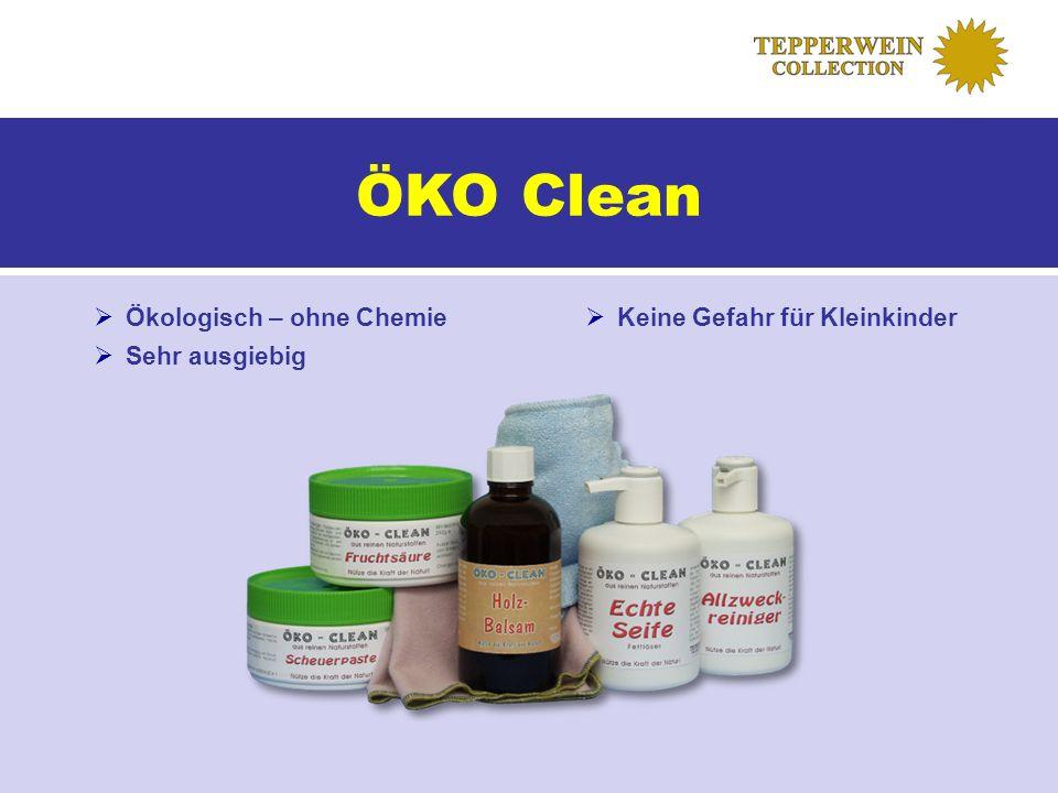 ÖKO Clean Ökologisch – ohne Chemie Sehr ausgiebig