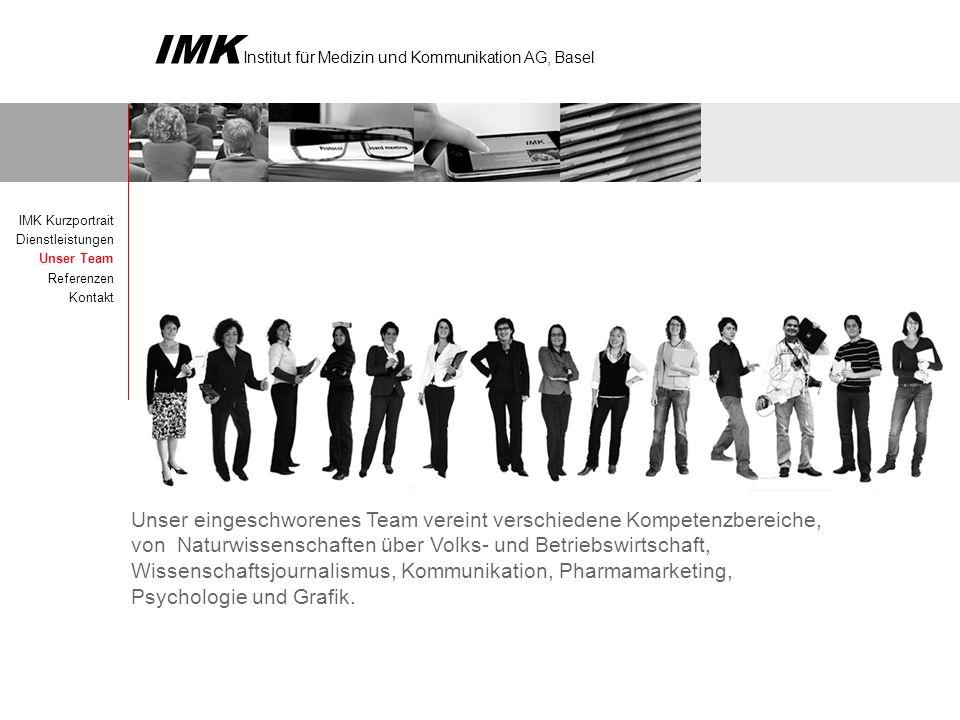 IMK Kurzportrait Dienstleistungen. Unser Team. Referenzen. Kontakt.