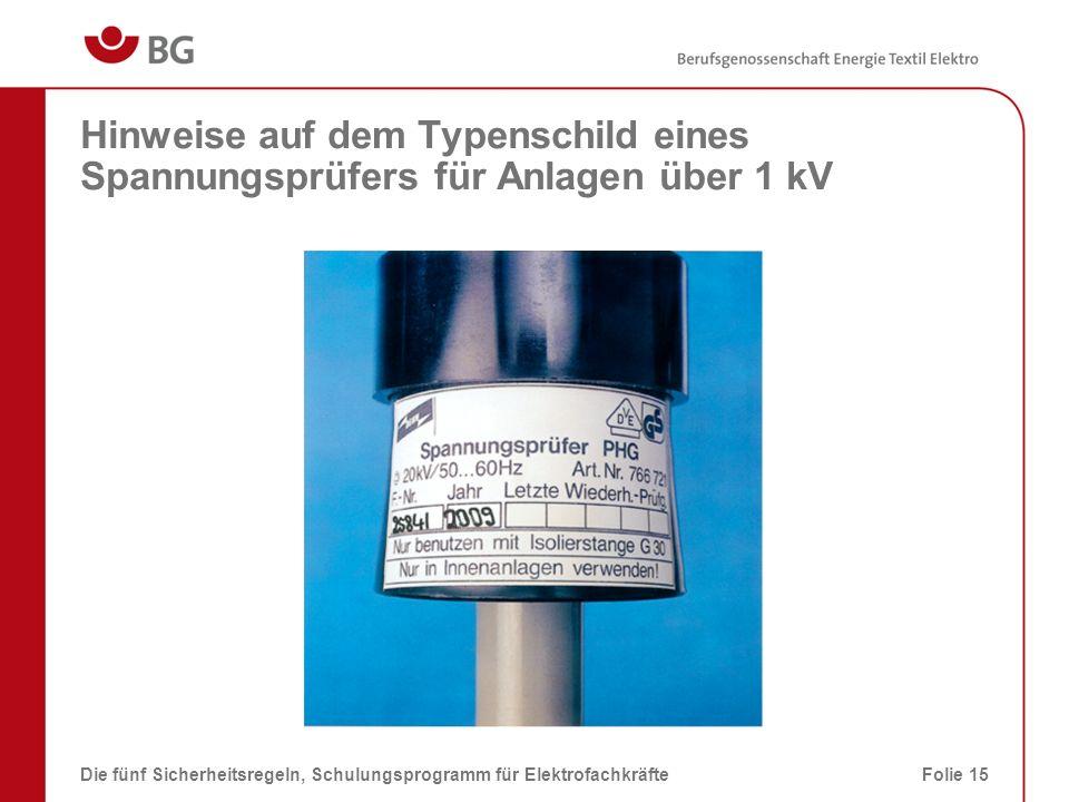 Hinweise auf dem Typenschild eines Spannungsprüfers für Anlagen über 1 kV