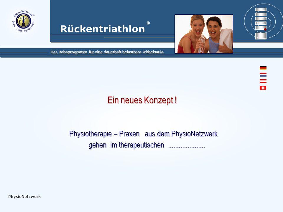 Ein neues Konzept ! Physiotherapie – Praxen aus dem PhysioNetzwerk