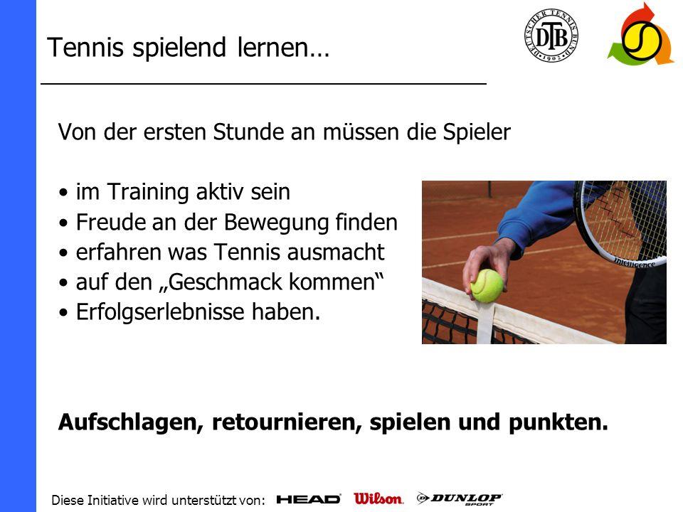 Tennis spielend lernen…