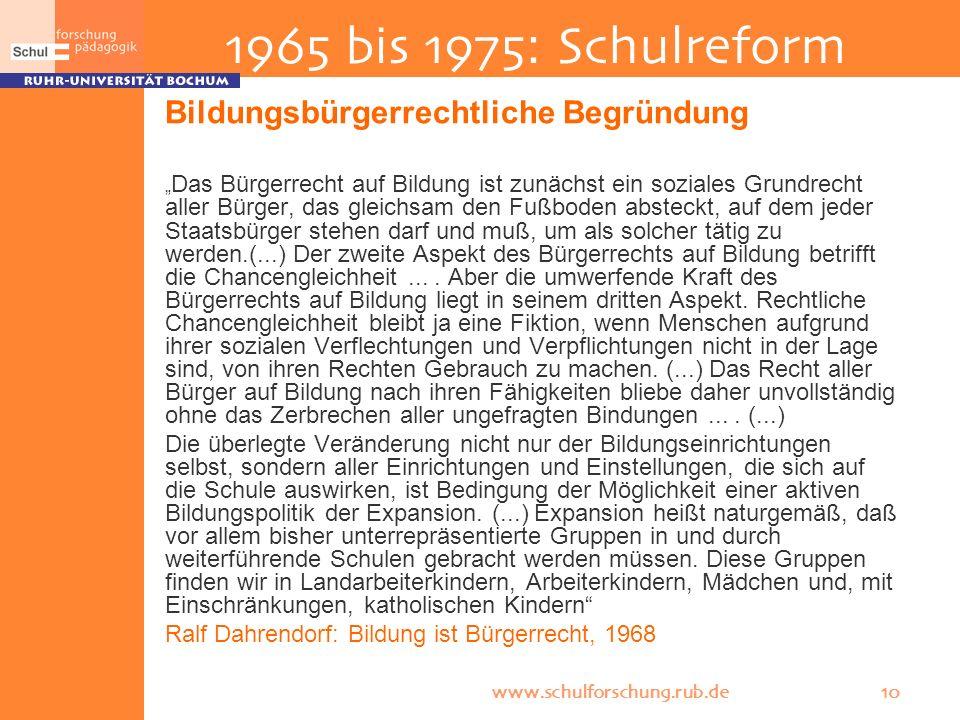 1965 bis 1975: Schulreform Bildungsbürgerrechtliche Begründung