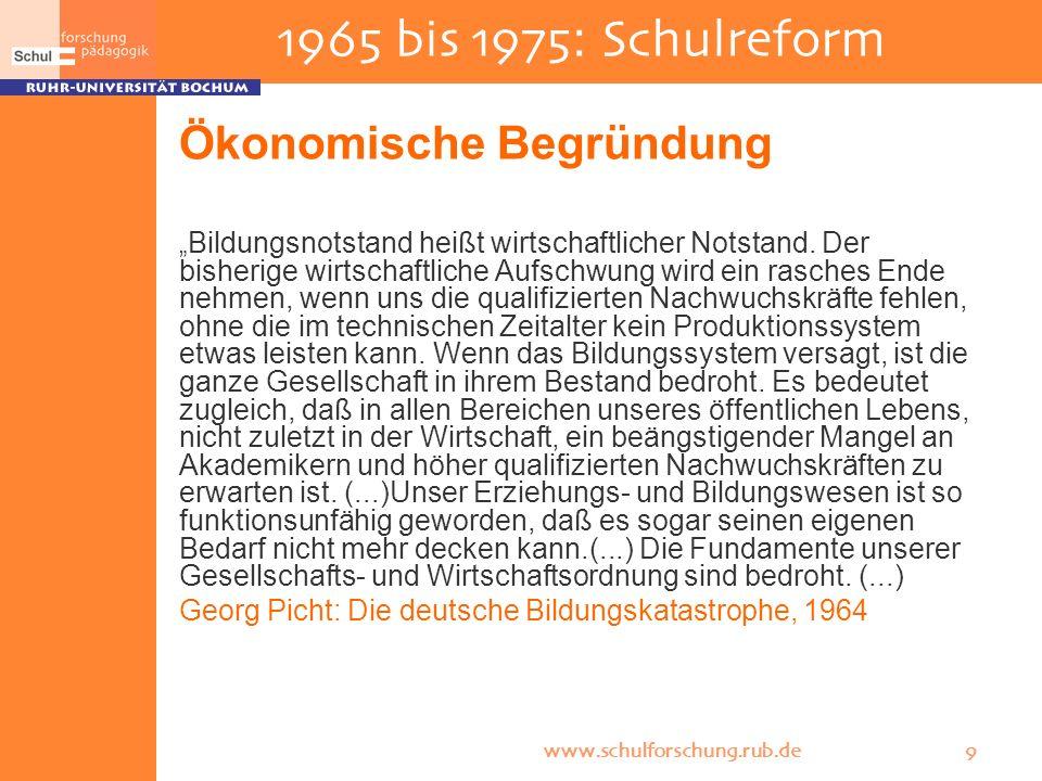 1965 bis 1975: Schulreform Ökonomische Begründung