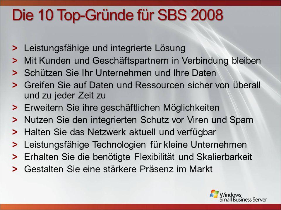 Die 10 Top-Gründe für SBS 2008 Leistungsfähige und integrierte Lösung