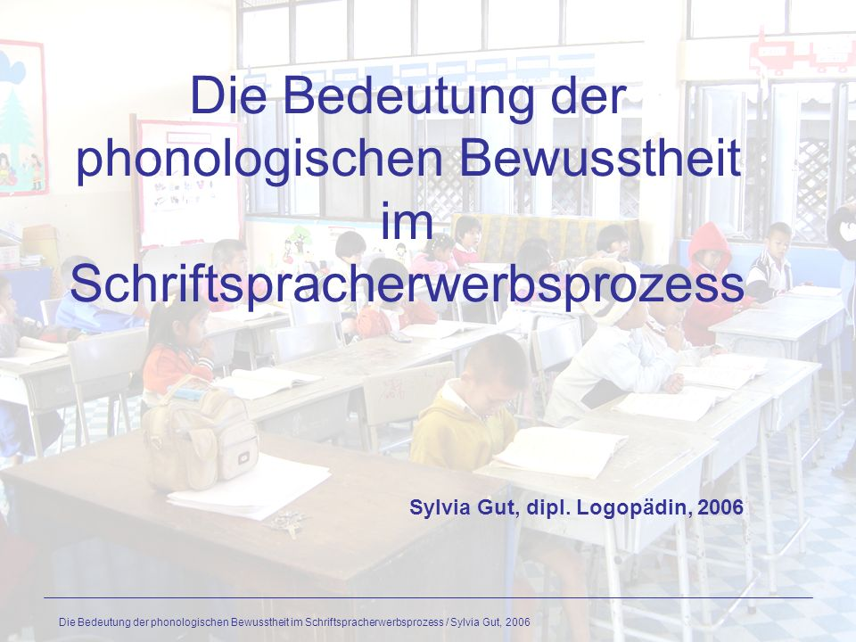 Sylvia Gut, dipl. Logopädin, 2006