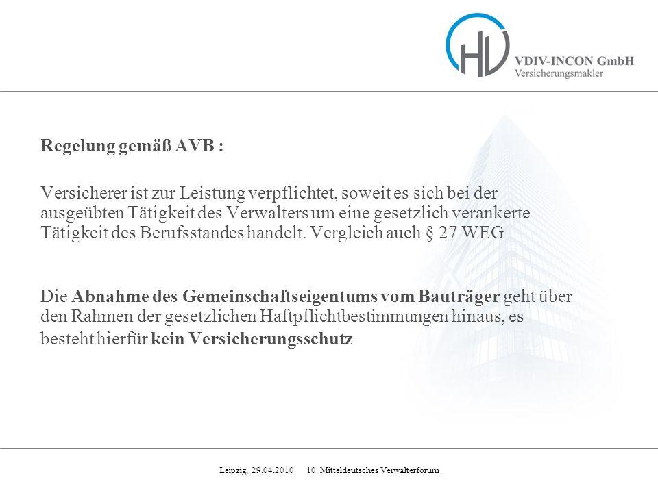 Regelung gemäß AVB :